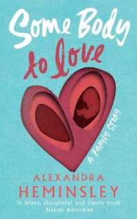 Link to an enlarged image of Some Body to Love : A Family Story -- Hardback