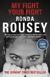 Link to an enlarged image of My Fight Your Fight : The Official Ronda Rousey autobiography -- Paperback / softback