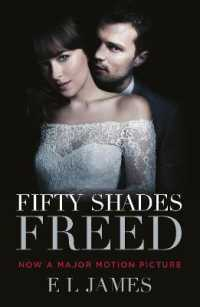 Link to an enlarged image of Fifty Shades Freed : (Movie tie-in edition): Book three of the Fifty Shades Series (Fifty Shades) -- Paperback / softback