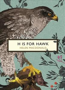 Link to an enlarged image of H is for Hawk (The Birds and the Bees) (Vintage Classic Birds and Bees Series) -- Paperback / softback