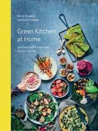 Link to an enlarged image of Green Kitchen at Home : Quick and Healthy Vegetarian Food for Every Day