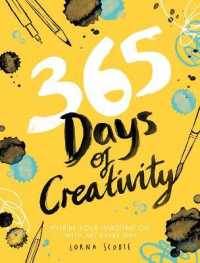 Link to an enlarged image of 365 Days of Creativity : Inspire Your Imagination with Art Every Day