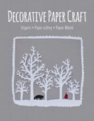 Link to an enlarged image of Decorative Paper Craft : Origami / Paper Cutting / Papier Mache