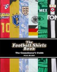 Link to an enlarged image of The Football Shirts Book : The Connoisseur's Guide