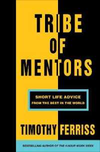 Link to an enlarged image of Tribe of Mentors : Short Life Advice from the Best in the World -- Paperback / softback