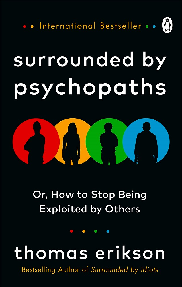 Link to an enlarged image of Surrounded by Psychopaths : or, How to Stop Being Exploited by Others -- Paperback / softback