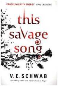 Link to an enlarged image of This Savage Song (Monsters of Verity) -- Paperback / softback