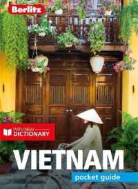 Link to an enlarged image of Berlitz Pocket Guide Vietnam (Travel Guide with Dictionary) (Berlitz Pocket Guides) -- Paperback / softback (5 Revised)