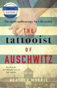 Link to an enlarged image of Tattooist of Auschwitz : the heart-breaking and unforgettable international bestseller -- Paperback / softback