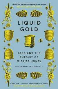 Link to an enlarged image of Liquid Gold : Bees and the Pursuit of Midlife Honey