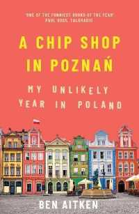 Link to an enlarged image of A Chip Shop in Poznan : My Unlikely Year in Poland