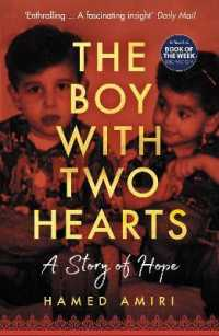 Link to an enlarged image of The Boy with Two Hearts : A Story of Hope