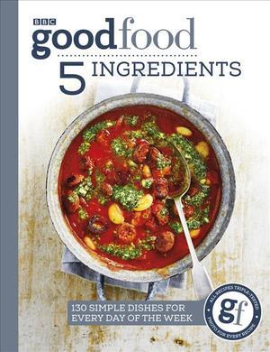 Good Food - 5 Ingredients 9781785943935