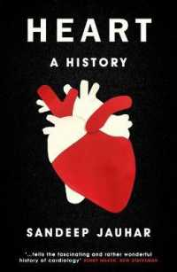 Link to an enlarged image of Heart: a History : Shortlisted for the Wellcome Book Prize 2019 -- Paperback / softback