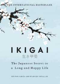Link to an enlarged image of Ikigai : The Japanese secret to a long and happy life -- Hardback
