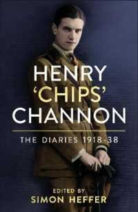 Link to an enlarged image of Henry 'chips' Channon: the Diaries (Volume 1) : 1918-38 -- Hardback