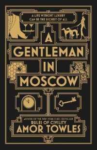 Link to an enlarged image of Gentleman in Moscow : The worldwide bestseller -- Hardback