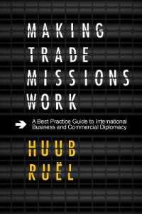 Link to an enlarged image of Making Trade Missions Work : A Best Practice Guide to International Business and Commercial Diplomacy
