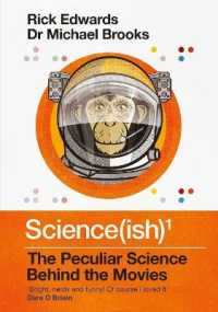 Link to an enlarged image of Science(ish) : The Peculiar Science Behind the Movies -- Hardback (Main)