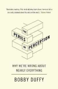 Link to an enlarged image of The Perils of Perception : Why We're Wrong about Nearly Everything