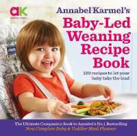Link to an enlarged image of Annabel Karmel's Baby-led Weaning Recipe Book : 120 Recipes to Let Your Baby Take the Lead -- Hardback