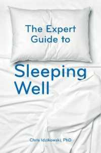 Link to an enlarged image of The Expert Guide to Sleeping Well : Everything You Need to Know to Get a Good Night's Sleep
