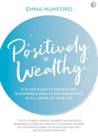 Link to an enlarged image of Positively Wealthy : A 33-Day Guide to Manifesting Sustainable Wealth and Abundance in All Areas of Your Life