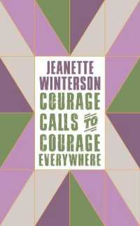 Courage Calls to Courage Everywhere 9781786896216