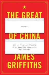 Link to an enlarged image of The Great Firewall of China : How to Build and Control an Alternative Version of the Internet
