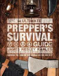 Link to an enlarged image of Ultimate Prepper's Survival Guide : Survive the End of the World as We Know It -- Hardback