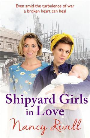 Link to an enlarged image of Shipyard Girls in Love (Shipyard Girls)