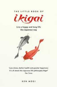 Little Book of Ikigai : The secret Japan... by Mogi, Ken