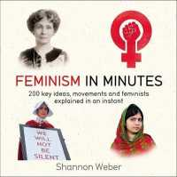 Link to an enlarged image of Feminism in Minutes (In Minutes) -- Paperback / softback