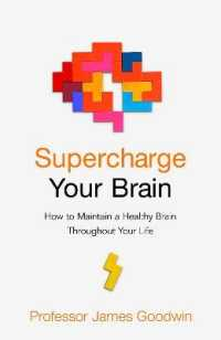 Link to an enlarged image of Supercharge Your Brain : How to Maintain a Healthy Brain Throughout Your Life -- Paperback / softback