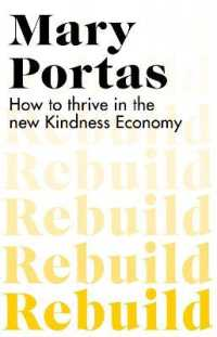 Link to an enlarged image of Rebuild : How to thrive in the new Kindness Economy -- Paperback / softback