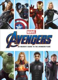 Link to an enlarged image of Marvel Avengers : An Insider's Guide to the Avengers Films