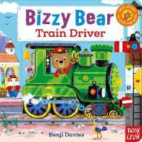 Bizzy Bear: Train Driver 9781788005371