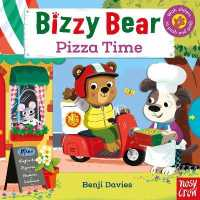 Bizzy Bear: Pizza Time 9781788006620