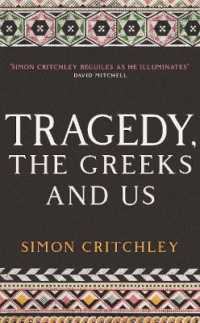Link to an enlarged image of Tragedy, the Greeks and Us -- Paperback / softback (Main)