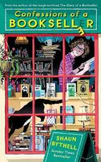 Confessions of a Bookseller : THE SUNDAY TIMES BESTSELLER 9781788162319