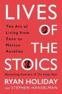 Link to an enlarged image of Lives of the Stoics : The Art of Living from Zeno to Marcus Aurelius -- Hardback (Main)