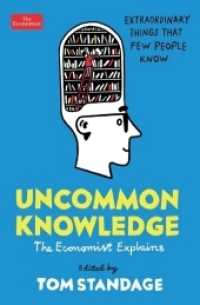 Link to an enlarged image of Uncommon Knowledge : Extraordinary Things That Few People Know -- Paperback / softback (Main)
