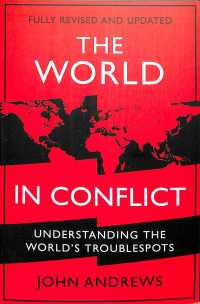 Link to an enlarged image of World in Conflict : Understanding the world's troublespots -- Paperback / softback (Main)