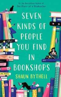 Link to an enlarged image of Seven Kinds of People You Find in Bookshops -- Hardback (Main)
