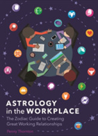 Link to an enlarged image of Astrology in the Workplace : The Zodiac Guide to Creating Great Working Relationships -- Hardback