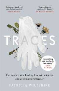 Link to an enlarged image of Traces : The memoir of a forensic scientist and criminal investigator -- Paperback / softback