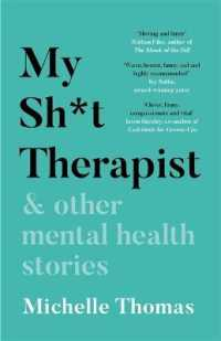 Link to an enlarged image of My Sh*t Therapist : & Other Mental Health Stories -- Paperback / softback