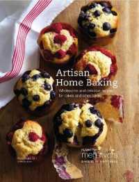 Link to an enlarged image of Artisan Home Baking : Wholesome and Delicious Recipes for Cakes and Other Bakes (Revised)