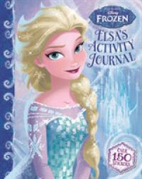 Disney Frozen Elsa's Activity Journal 9781789052053