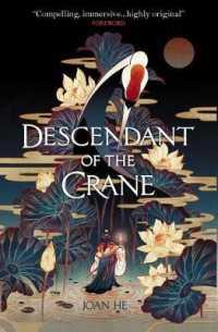 Link to an enlarged image of Descendant of the Crane -- Paperback / softback